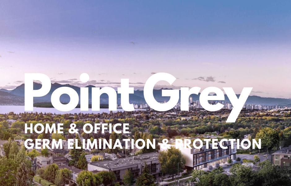 Point Grey Covid Sanitization & Germ Surface Protection